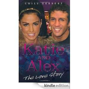 Katie and Alex   The Love Story Emily Herbert  Kindle