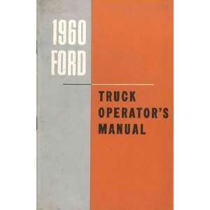 1960 FORD TRUCK Full Line Owners Manual User Guide