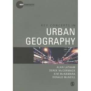 Key Concepts in Urban Geography, Latham, Alan Textbooks
