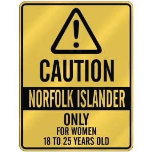 FOR WOMEN 18 TO 25 YEARS OLD  PARKING SIGN COUNTRY NORFOLK ISLAND