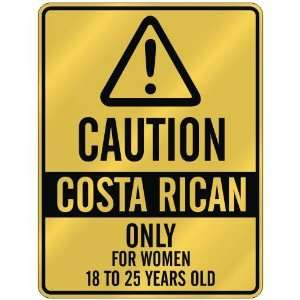 ONLY FOR WOMEN 18 TO 25 YEARS OLD  PARKING SIGN COUNTRY COSTA RICA