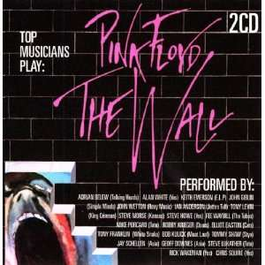 Top Musicians Play The Wall Pink Floyd (V/a) Music