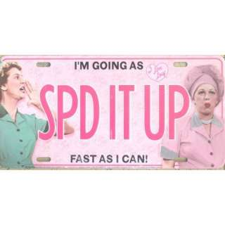 I Love Lucy License Plate SPD IT UP Automotive