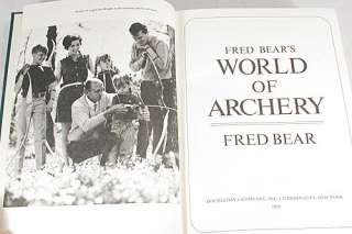 Archery Pioneer FRED BEARS WORLD OF ARCHERY Bow Hunting Big Game